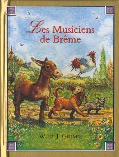 Les musiciens de Brême  (dans contes, fables et légendes)